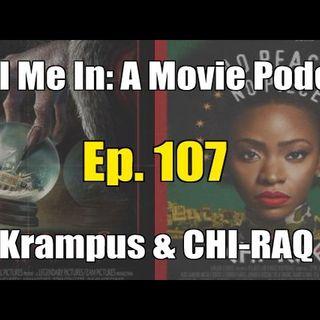 Ep. 107: Krampus & CHI-RAQ