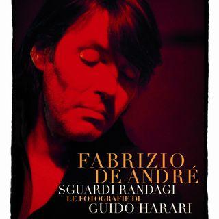"Guido Harari ""Fabrizio De André. Sguardi randagi"""