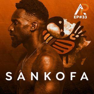 034 - Sankofa
