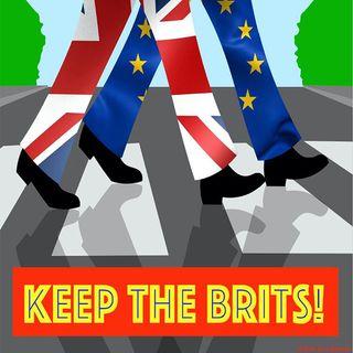 Keep the Brits - Britain is an island.