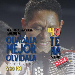 SHOW 4 | OLVÍDALA MEJOR OLVÍDALA