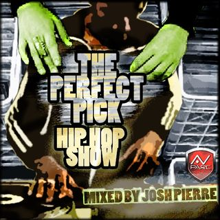 The Perfect Pick Hip Hop Show