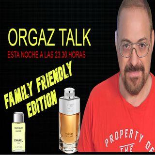 ORGAZ TALK FAMILY FRIENDLY PERFUME EDITION