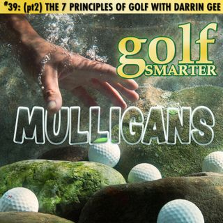 Pt2 The Seven Principles of Golf featuring author Darrin Gee