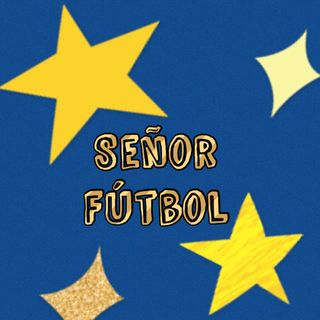 Señor Fútbol Ep. 1