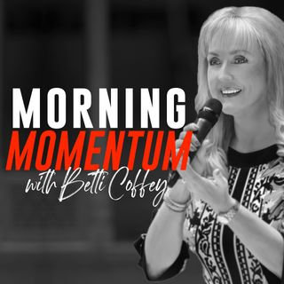 Episode 3: Make an Impact with Momentum with Betsy Allen-Manning