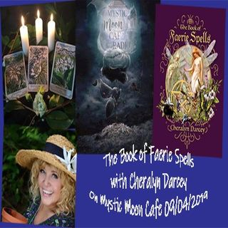 The Book of Faerie Spells with Cheralyn Darcey