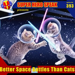 #393; Better Space Battles Than Cats