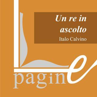 Un Re in ascolto - Italo Calvino