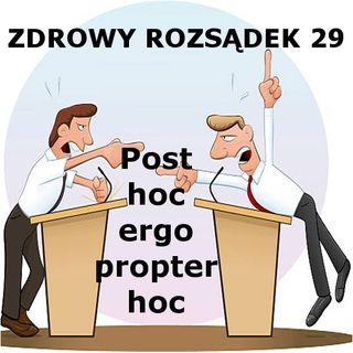 29 - Post hoc ergo propter hoc