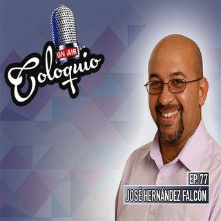 Episodio 77 José Hernández Falcón
