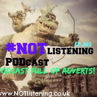 Ep.202 - This is just a #Podcast full of Adverts