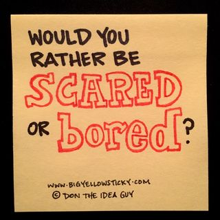 Scared or Bored : BYS 241
