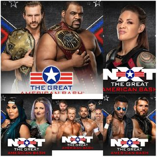 The Wrestling World, The Podcast: NXT The Great American Bash Noche 2