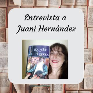 Episodio 7: Entrevista a Juani Hernández