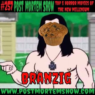 e257 - Danzig's Love Muffins (Top 5 Horror Movies of the New Millenium 2000-2020)