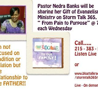 """From PainTo Purpose"" with Pastor Nedra"