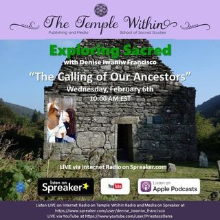 The Calling of Our Ancestors