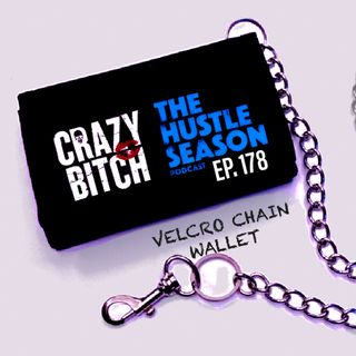 The Hustle Season: Ep. 178 Velcro Chain Wallet