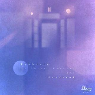 Euphoria (DJ Swivel Forever Mix)