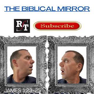 Reflecting God's Glory - The BIBLICAL Mirror 9:15:21, 5.22 PM