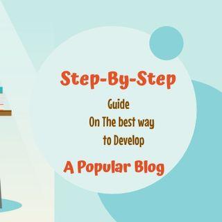 Develop A Popular Blog