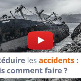 #167 - Réduire les accidents : oui, mais comment faire ?