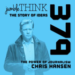 The Power of Journalism with Chris Hansen