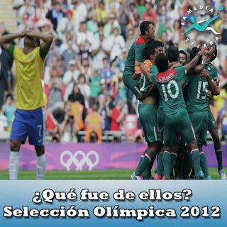 ¿Qué fue de ellos? Selección Olímpica 2012