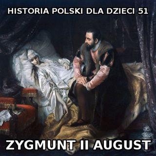51 - Zygmunt II August