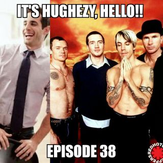Ep 38: Chris Van Vliet & Red Hot Chili Peppers