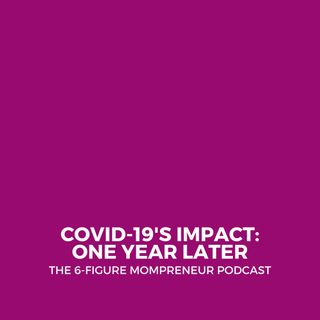 COVID-19's impact: One year later