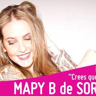 """Mapy B de Sorority nos presenta  """"Crees que soy tonta"""""""