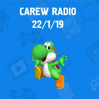 Carew Radio 22nd January