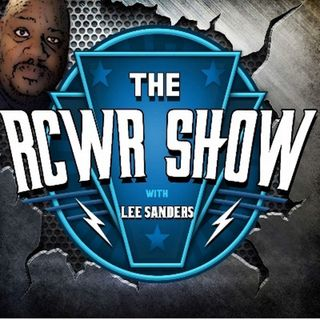 Countdown to WWE Backlash or Kayne's Slavery a Choice? RCWR Show Episode 593 5-1-2018