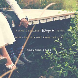 Episode 211: Proverbs 18:22