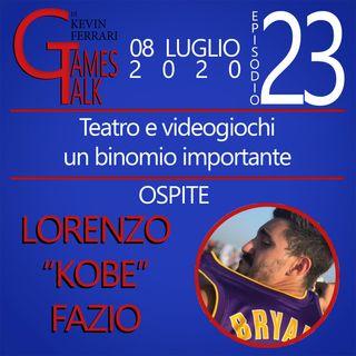 """Episodio #23 - """"Teatro e videogiochi: un binomio importante"""" con Lorenzo """"Kobe"""" Fazio"""