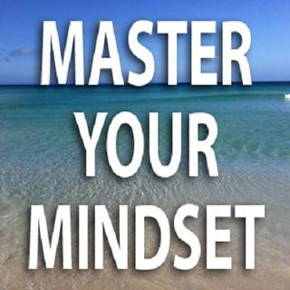 Masterful Mindset During Transition