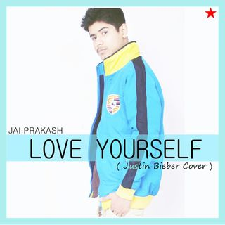 Jai Prakash - Love Yourself