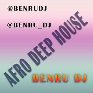 Afro house - Benru Dj