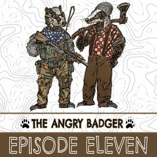 The Angry Badger- Episode 11: The One About The Great Outdoors