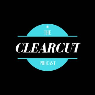ClearCut Podcast