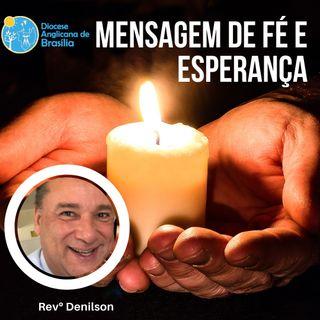 005 - Mensagem de Fé e Esperança