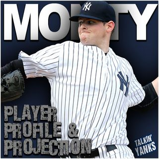 77 | Player Profile & Projection: Jordan Montgomery
