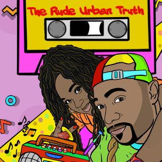 The Rude Urban Truth Podcast