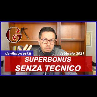 SUPERBONUS 110% SENZA TECNICO? Chi paga i professionisti?