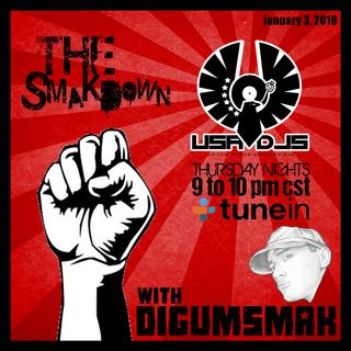The Smakdown with Digumsmak .. 1-3-2019