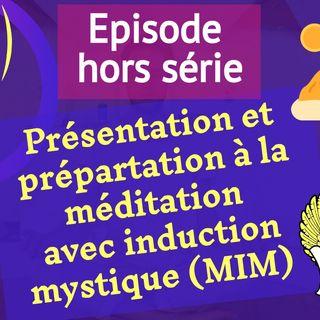 (hors série) Présentation et préparation à la 1ère MIM
