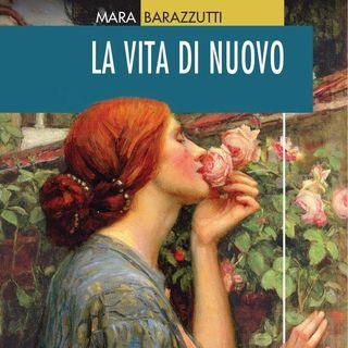 """Mara Barazzutti """"La vita di nuovo"""""""