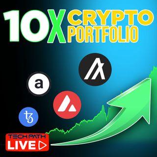 320. How to 10x Your Crypto Portfolio | $1,000,000 with $100k